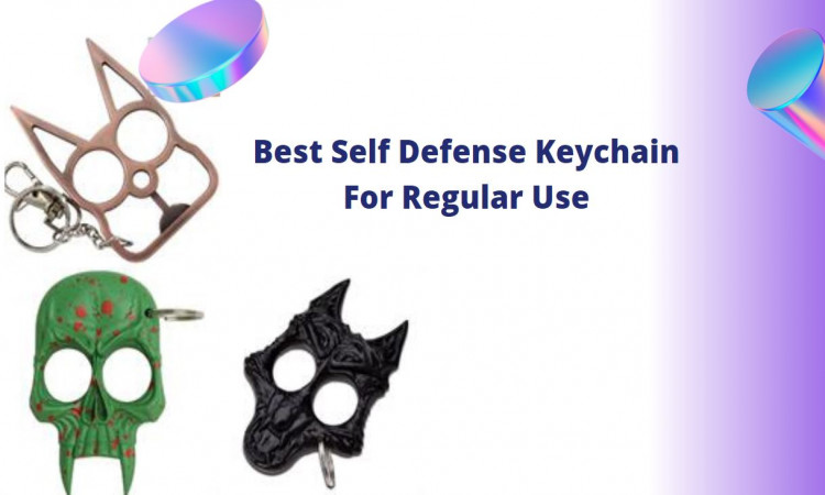 Best Self Defense Keychain For Regular Use